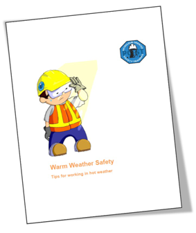 Warm Weather Safety Guide: Tips For Working in Hot Weather